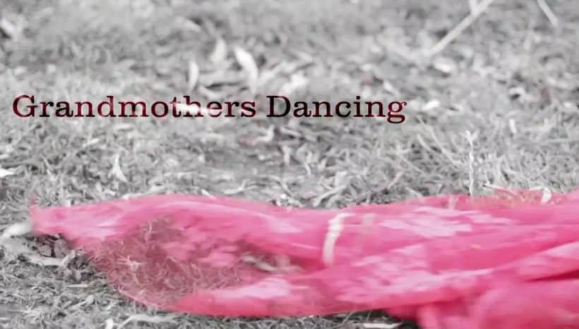 Grandmothers Dancing (2013)